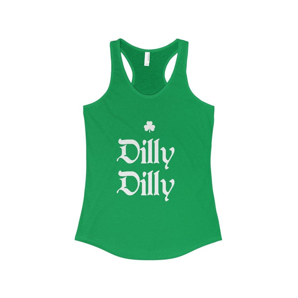 St. Patricks Day Dilly Dilly Green Women's Racerback Tank - Miss Deplorable