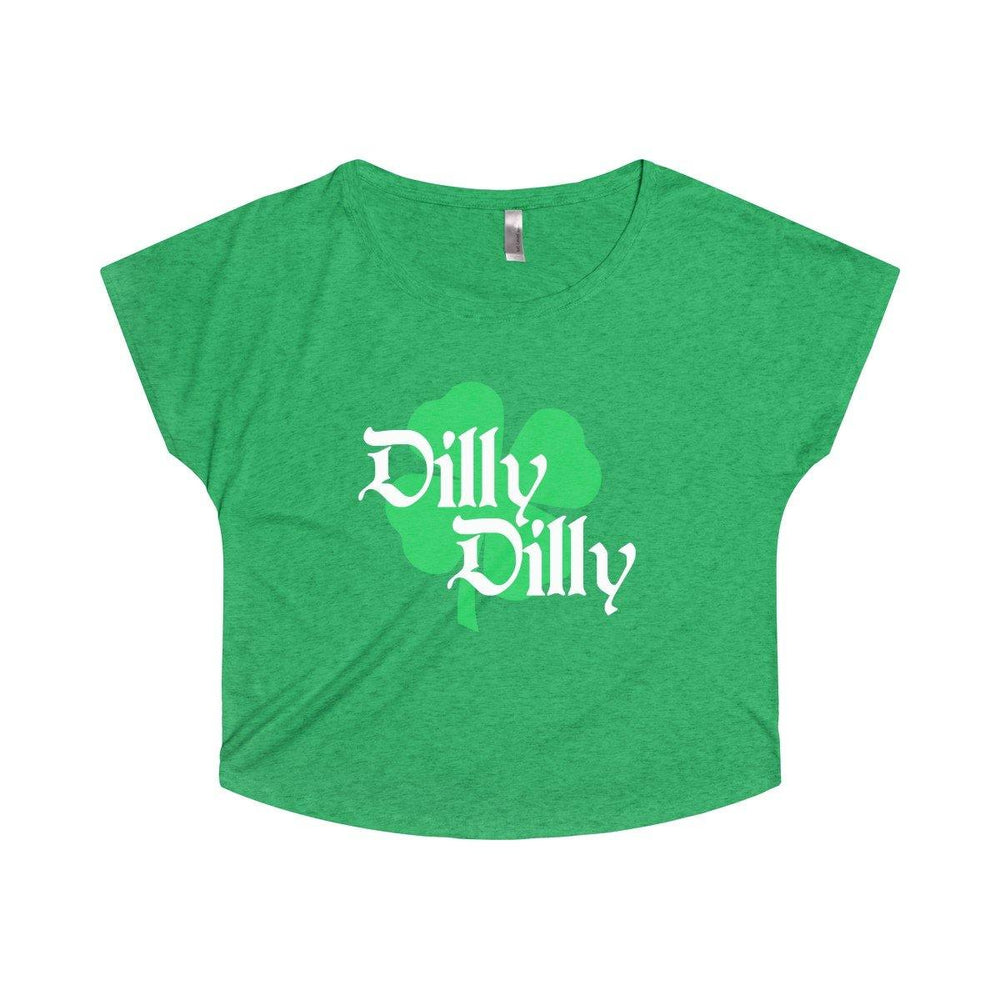 ST. Patricks Day Dilly Dilly Clover Funny Beer Drinking Women's Dolman T Shirt - Miss Deplorable