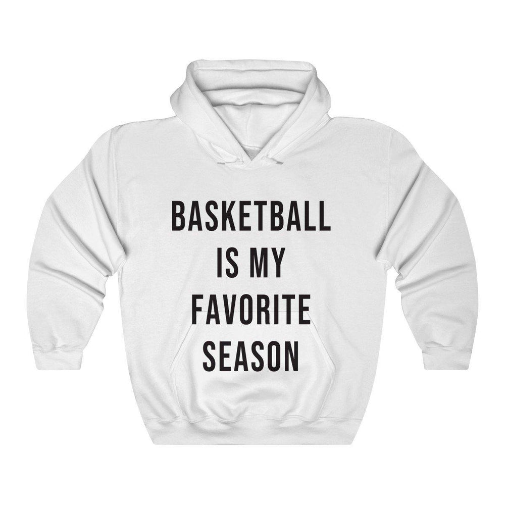 Basketball Is My Favorite Season Hooded Sweatshirt - Womens Basketball Hoodie - Basketball Shirts - Fall Hoodies - Miss Deplorable