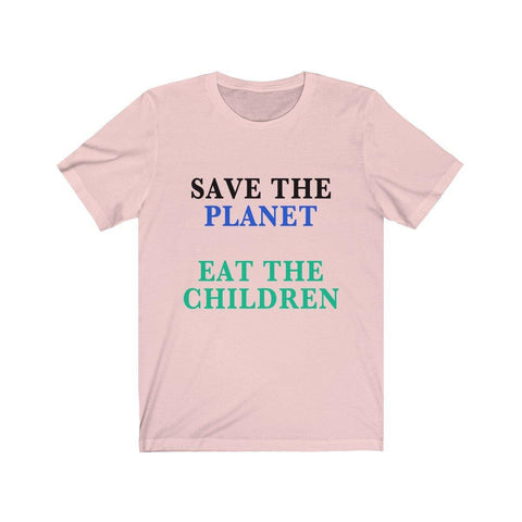 Save The Planet Eat The Children Shirt - Miss Deplorable