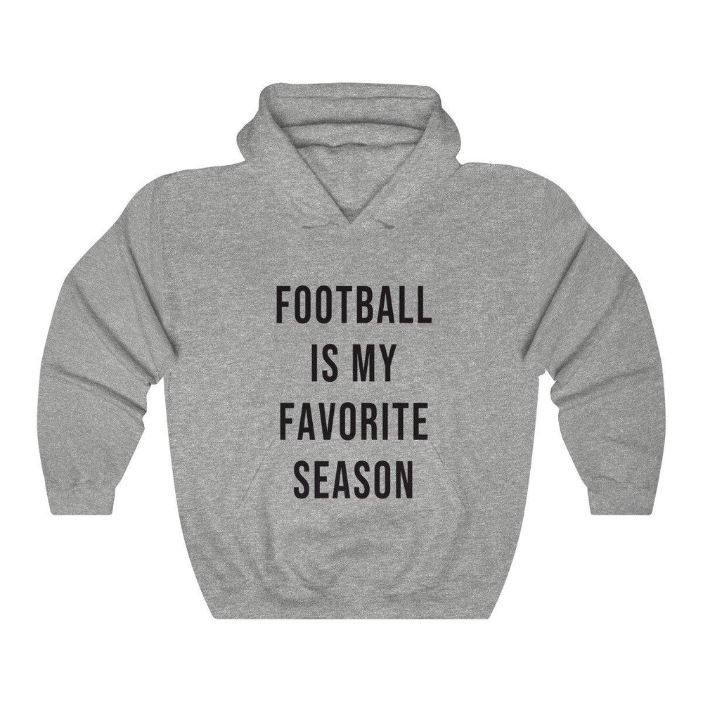 Football Is My Favorite Season Hooded Sweatshirt - Football shirts - Womens Football Hoodie - Fall Hoodies - Miss Deplorable