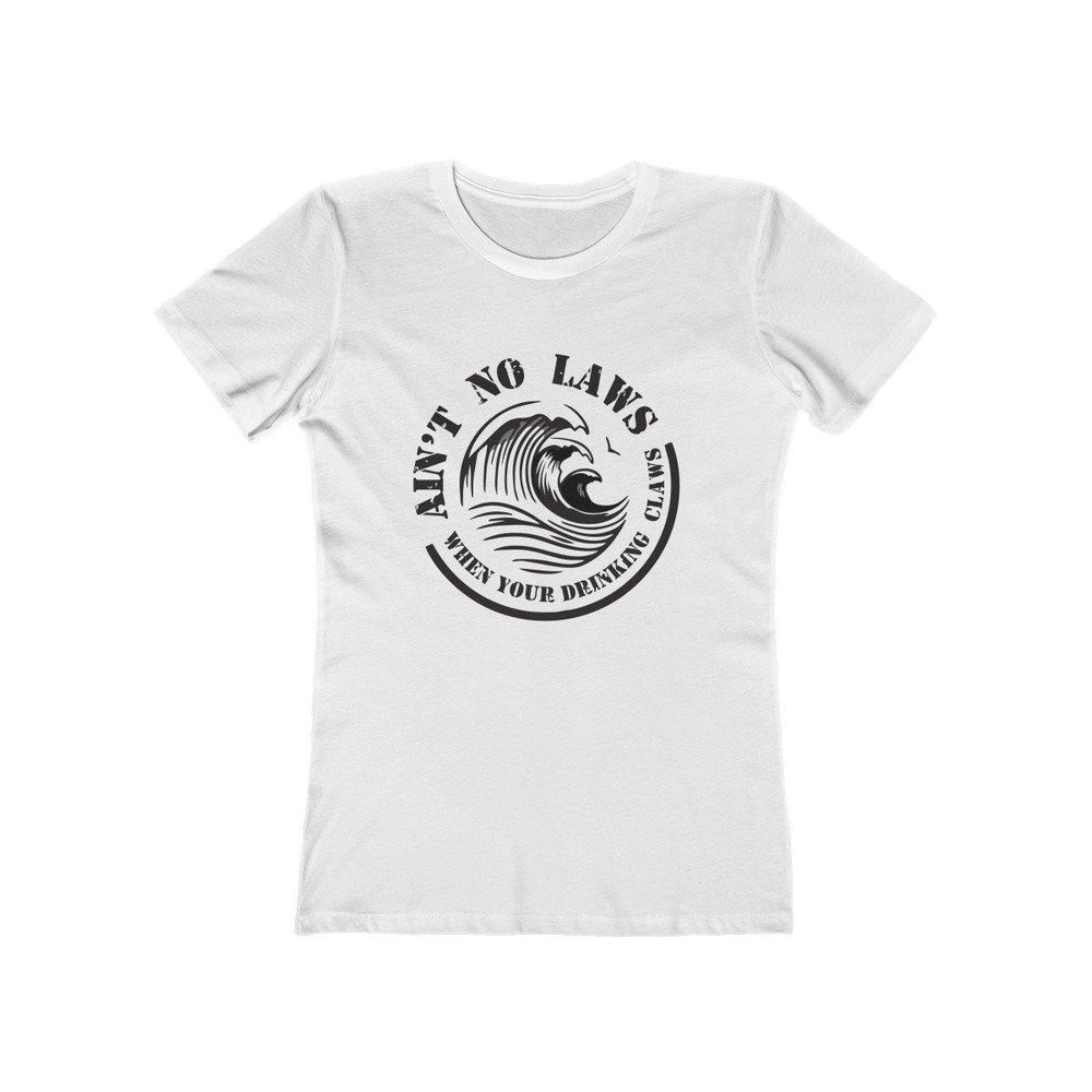 Aint No Laws When Your Drinking Claws Shirt - White Claw Womens T-Shirt - Miss Deplorable