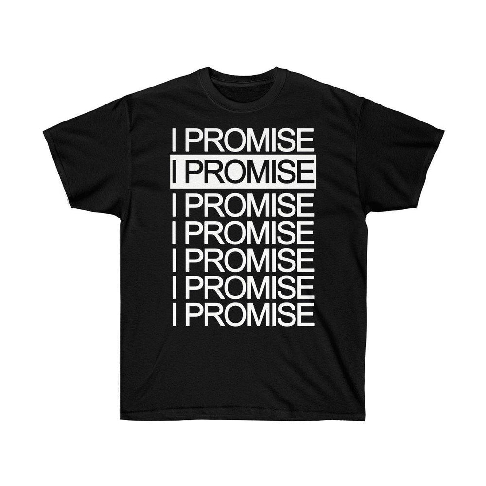 I Promise Shirt for $11.55 at Miss Deplorable