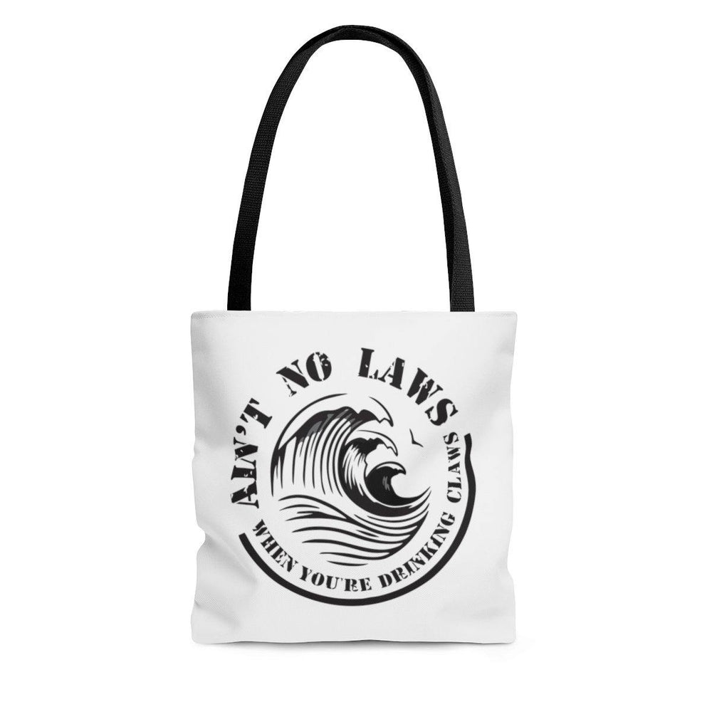 Aint No Laws When Your Drinking Claws Tote Bag - White Claws Bag - Drinking Bag - Miss Deplorable