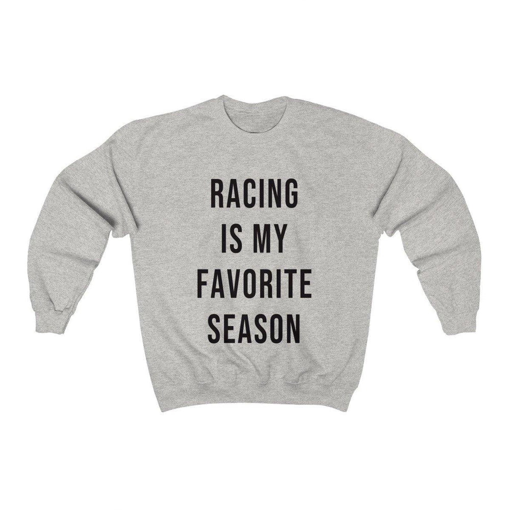 Racing Is My Favorite Season Crewneck Sweatshirt - Womens Racing Sweater - Racing shirts - Fall Sweatshirts - Miss Deplorable
