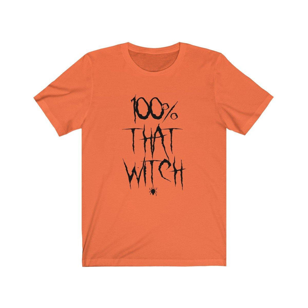 100% That Witch T-Shirt - Womens Halloween Tee - Scary Halloween Shirt - Miss Deplorable