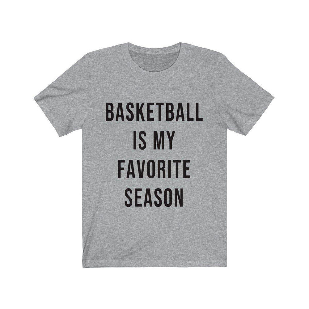 Basketball Is My Favorite Season Short Sleeve T-Shirt - Basketball Shirts - Womens Basketball Tees - Fall T-Shirts - Miss Deplorable