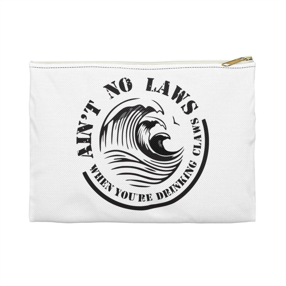 Aint No Laws When Your Drinking Claws Accessory Pouch - White Claws Purse - Drinking Bag - Miss Deplorable