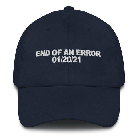 End Of An Error Hat Inauguration Day Baseball Hat for $39.00 at Miss Deplorable