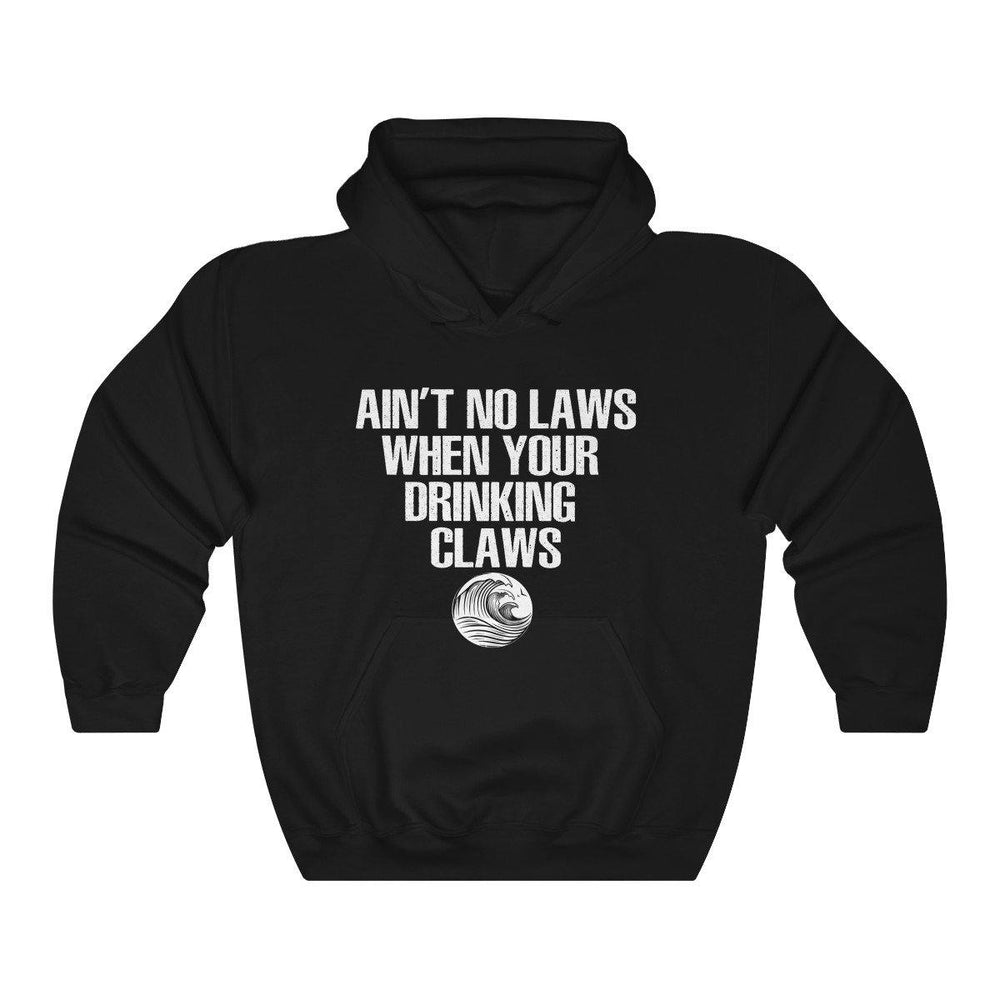 Aint No Laws When Your Drinking Claws Shirt - White Claw Shirt Hooded Sweatshirt - Miss Deplorable
