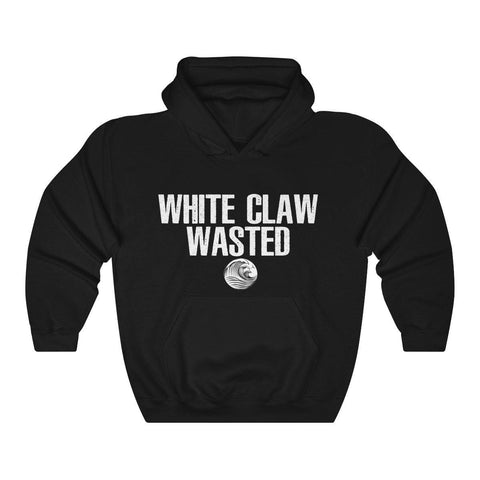 White Claw Wasted Hoodie - White Claws Hooded Sweatshirt - Miss Deplorable