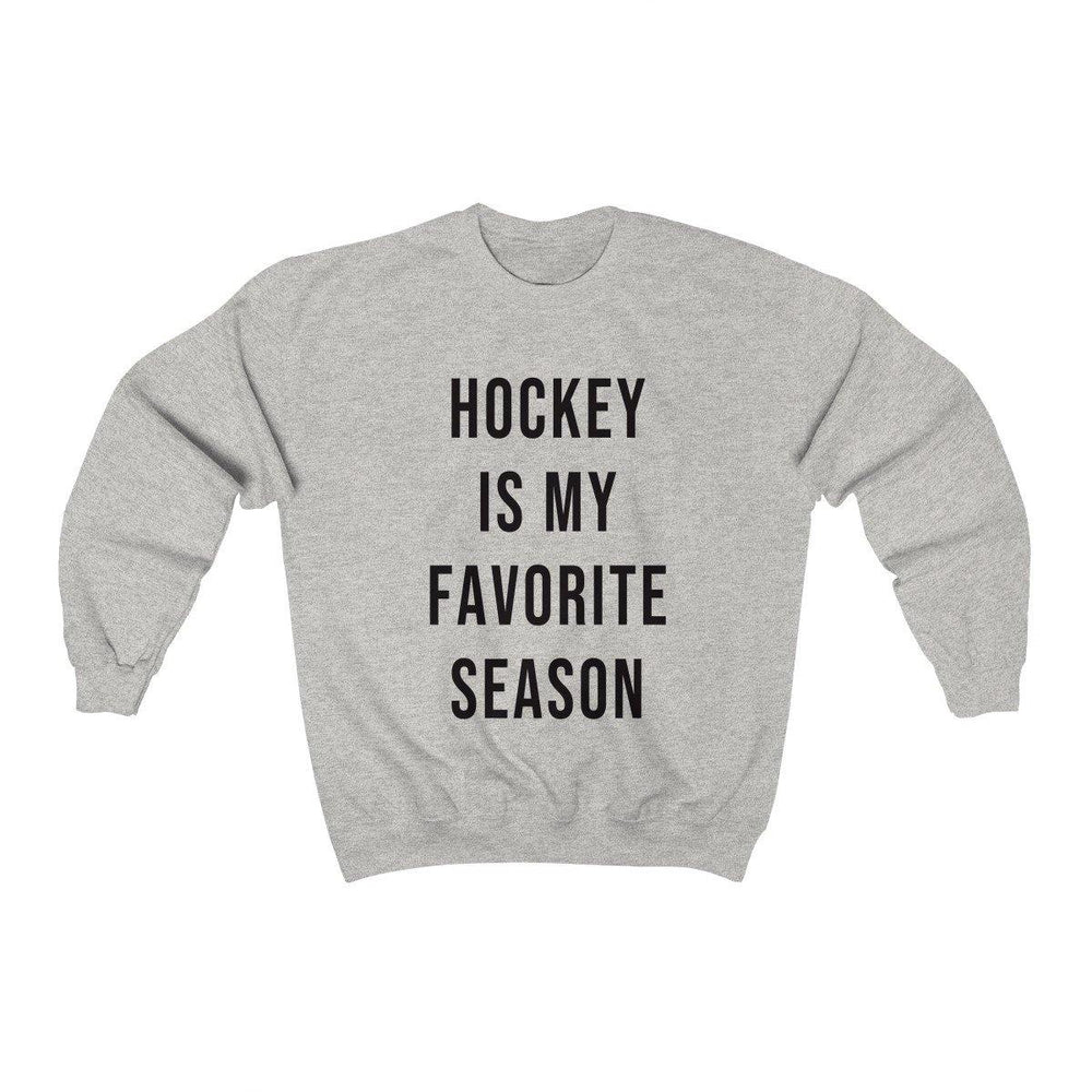Hockey Is My Favorite Season Crewneck Sweatshirt - Fall Sweatshirts - Hockey Shirts - Womens Hockey Sweater - Miss Deplorable