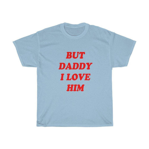 But Daddy I Love Him Short Sleeve T-Shirt - Miss Deplorable