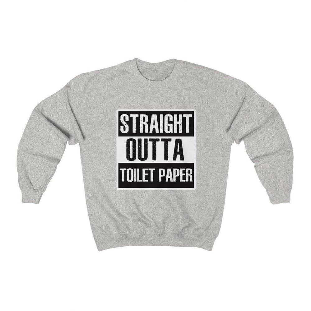 Straight Outta Toilet Paper Shirt Funny Mens Crewneck Sweatshirt - Miss Deplorable