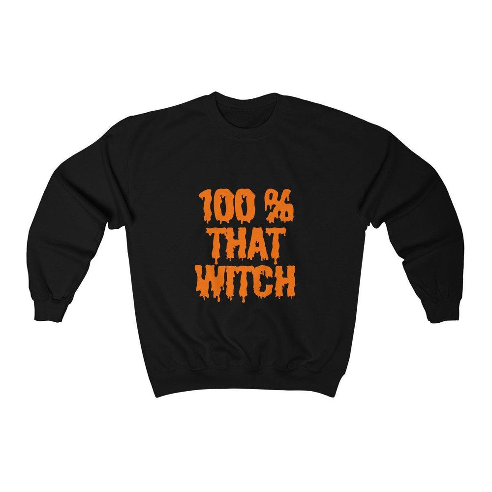 100% That Witch Shirt- Womens Halloween Crewneck Sweatshirt - Miss Deplorable