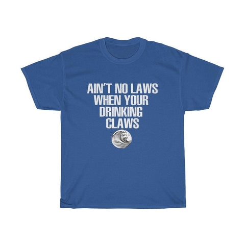 Aint No Laws When Your Drinkinmg Claws T-Shirt - White Claw Shirt - Miss Deplorable