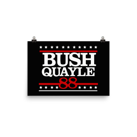 George H. W. Bush 41st President of the United States Bush Quayle 88 Poster - Miss Deplorable