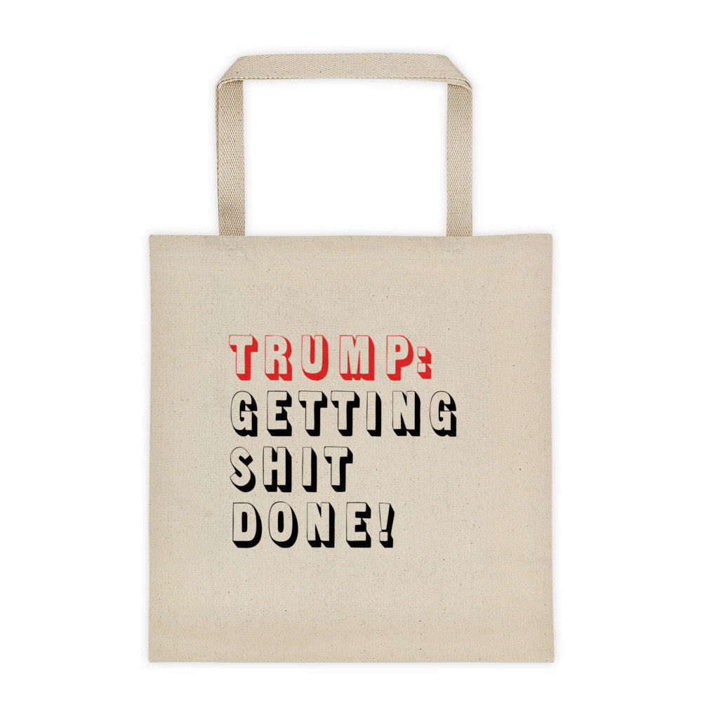 Donald Trump Getting Shit Done Tote bag - Miss Deplorable