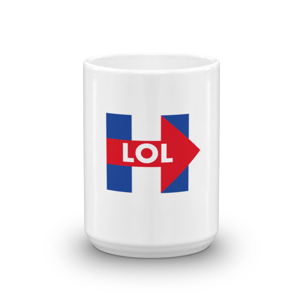 Hillary Clinton LOL Mug - Miss Deplorable