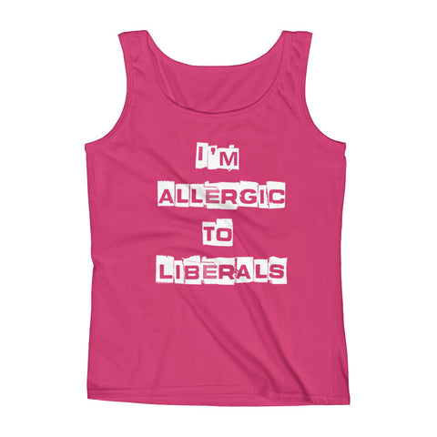 Im Allergic To Liberals Ladies' Tank - Miss Deplorable