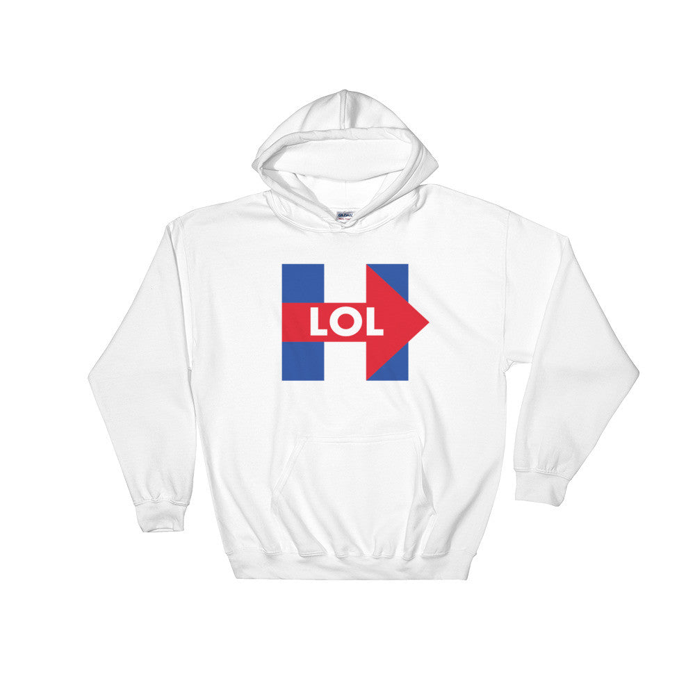 Hillary Clinton LOL Hooded Sweatshirt for $39.00 at Miss Deplorable