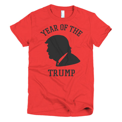 Year Of The Donald Trump Short Sleeve Women's T-Shirt - Miss Deplorable