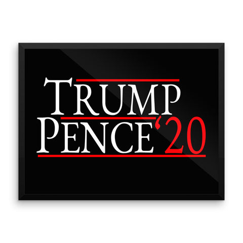 Trump Pence 2020 Framed Poster for $87.50 at Miss Deplorable