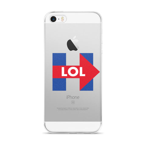 Hillary Clinton LOL iPhone 5/5s/Se, 6/6s, 6/6s Plus Case for $0.20 at Miss Deplorable