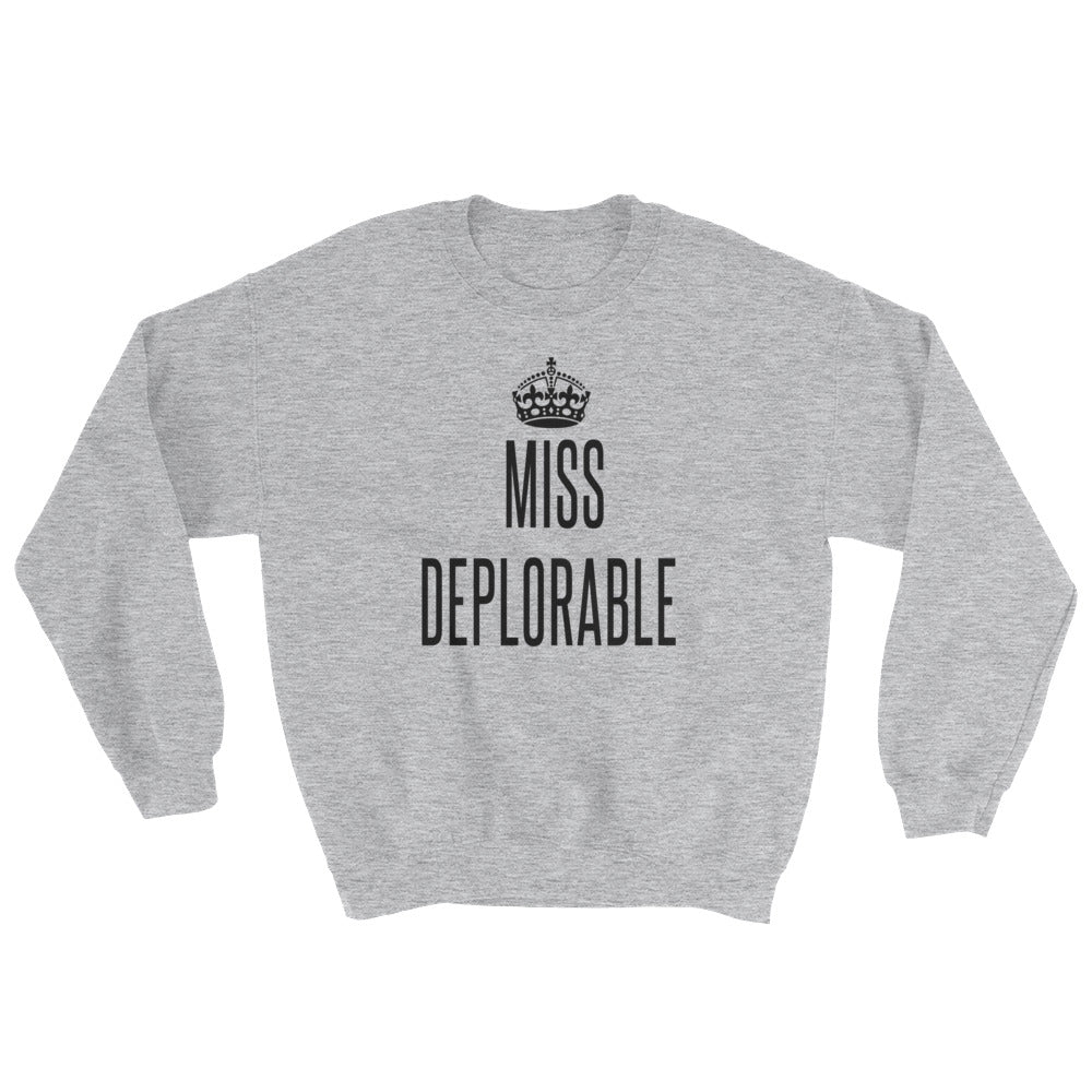 Donald Trump Miss Deplorable Sweatshirt - Miss Deplorable