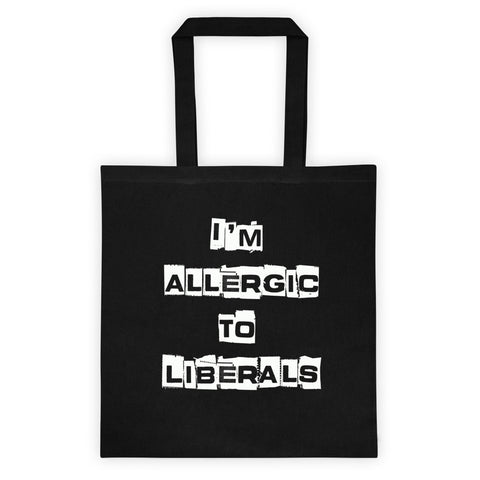Im Allergic To Liberals Tote bag for $25.00 at Miss Deplorable