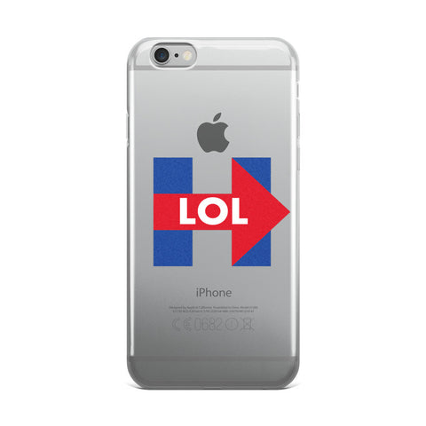 Hillary Clinton LOL iPhone 5/5s/Se, 6/6s, 6/6s Plus Case - Miss Deplorable