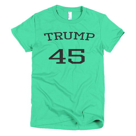 Trump 45 Donald Trump Short sleeve women's t-shirt - Miss Deplorable