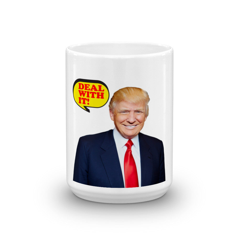 Deal With It Donald Trump Mug - Miss Deplorable