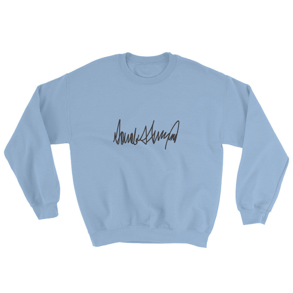 Donald Trumps Autograph Sweatshirt | Mens | Various Colors for $35.00 at Miss Deplorable