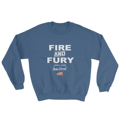 Donald Trump Fire And Fury Sweatshirt - Miss Deplorable