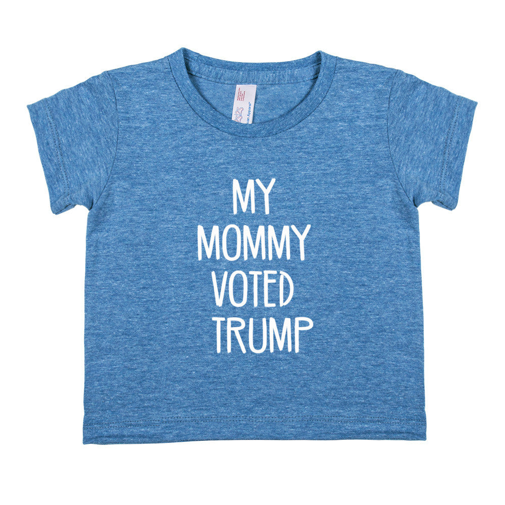 My Mommy Voted Trump! Donald Trump Infant Tri-Blend Short-Sleeve Tee - Miss Deplorable