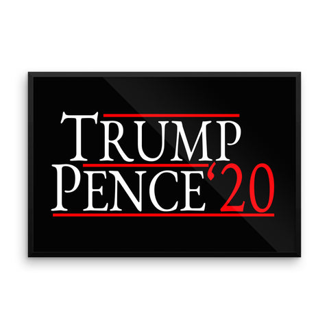 Trump Pence 2020 Framed Poster for $148.50 at Miss Deplorable