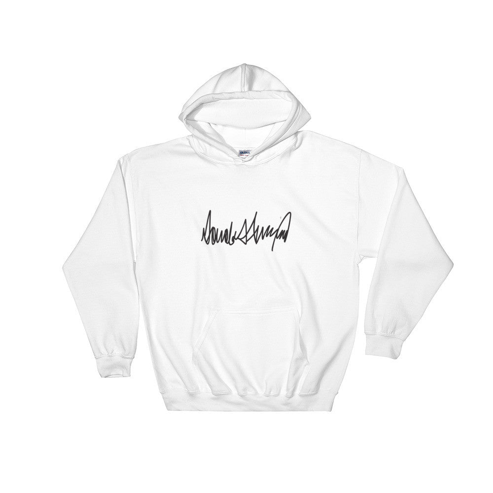 Donald Trumps Autograph Hooded Sweatshirt - Miss Deplorable