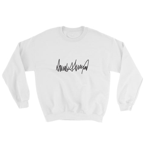 Donald Trumps Autograph Sweatshirt | Womens | Various Colors for $0.34 at Miss Deplorable