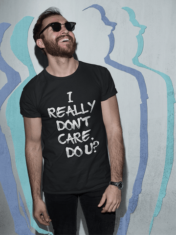 I Really Dont Care Do U? Melania Trump Mens T Shirt - Miss Deplorable