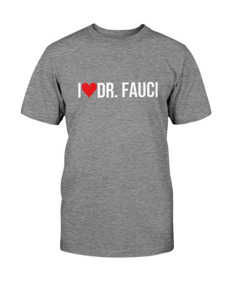 I Love Dr Fauci Shirt (FL AM)