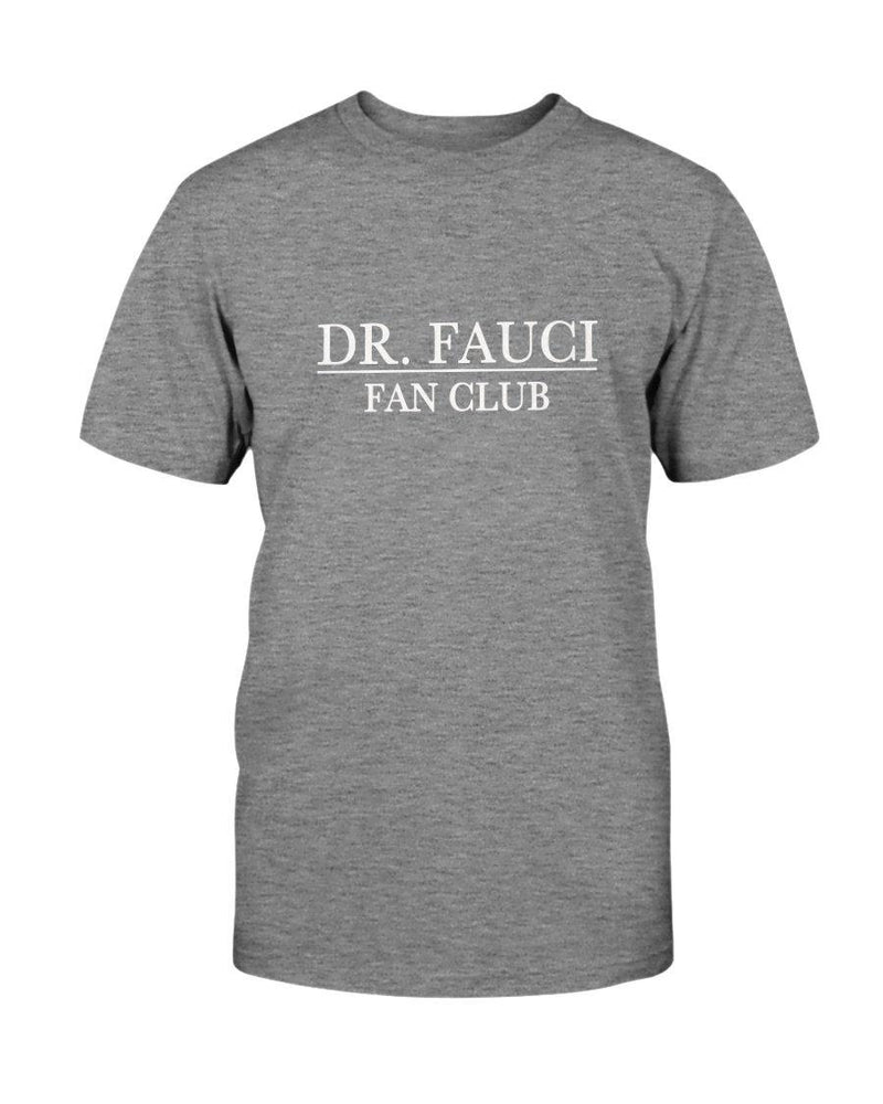 Dr. Fauci Fan Club T-Shirt - AM - Miss Deplorable