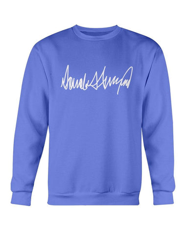 Trump Autograph Sweatshirt (MD FL) for $35.00 at Miss Deplorable