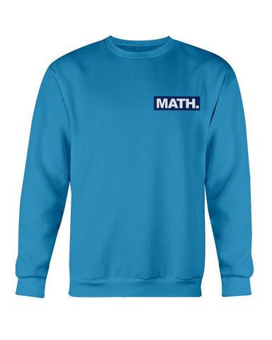 Math Blue Sweatshirt (AM FL) for $34.00 at Miss Deplorable