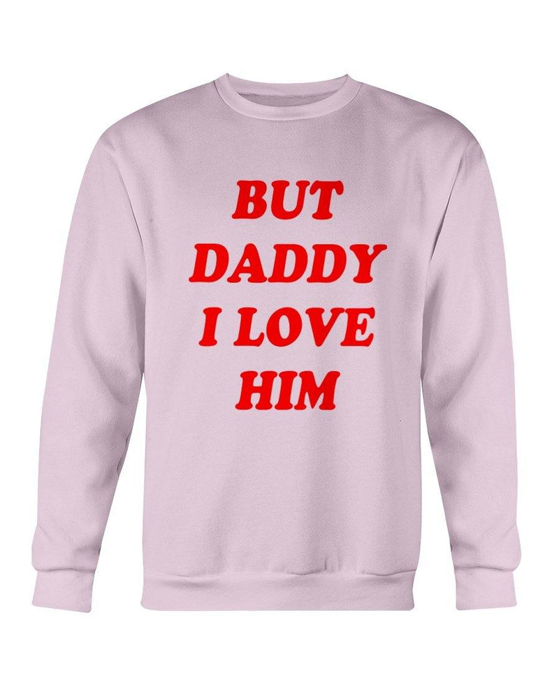 But Daddy I Love Him Sweatshirt (FL MD) for $34.00 at Miss Deplorable