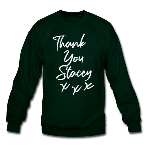 Thank You Stacey Sweatshirt (MD SPD) - forest green