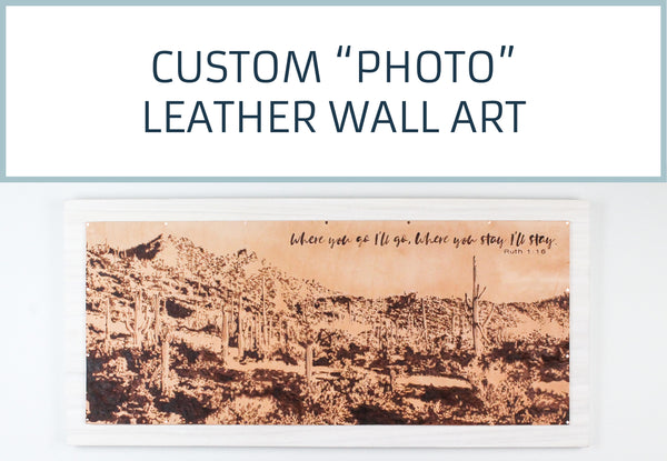 "Custom ""Photo"" Leather Wall Art"