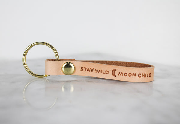 """Stay Wild, Moon Child"" Leather Keychain"