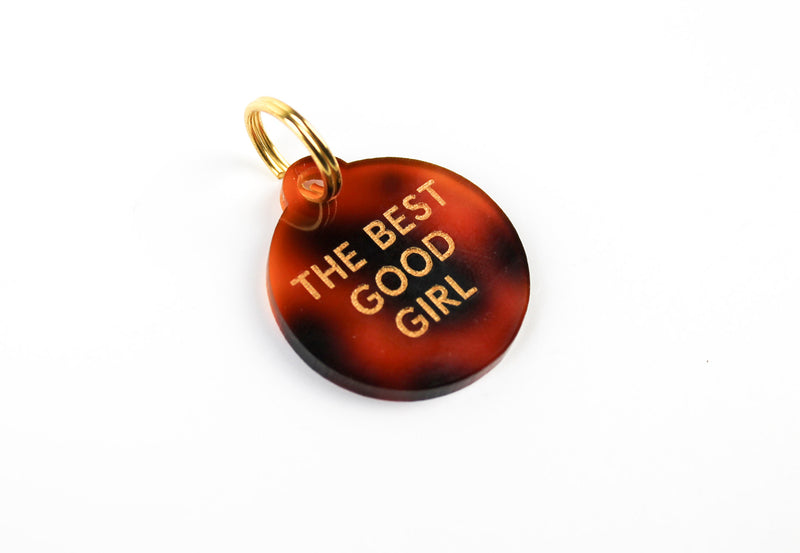 """The Best Good Girl"" Color-Filled Acrylic Pet Tag"