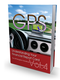 Growing Prosperity Systematically Vol. 4 - Understanding Your Financial Report Card